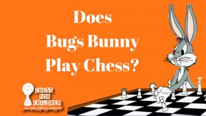Does Bugs Play Chess?