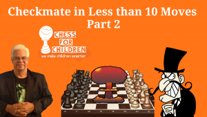 Scholar's Mate Chess for Children Checkmate in Under 10